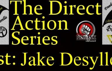 LUA Radio 1.17.16: Direct Action Series #3 w/ Jake Desyllas