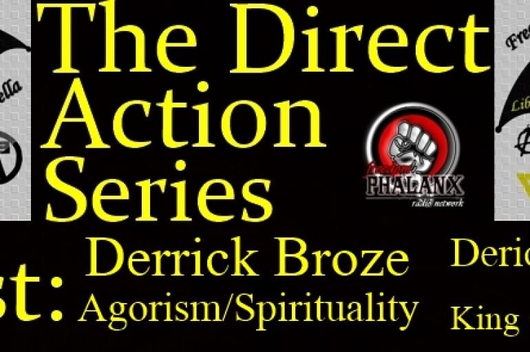 LUA Radio 2.21.16 Direct Action Series #7: Agorism & Spirituality