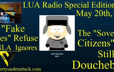 "LUA Radio Special Edition 5.20.16: The ""Fake Judges"" Refuse, The NLA Ignores"