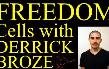 LUA Interviews Derrick Broze on Freedom Cells