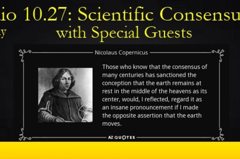 LUA Radio 10.27: Scientific Consensus, Part 2 w/ Dr. Stephanie Murphy & Darrell Becker