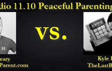 LUA Radio 11.10: Peaceful Parenting Debate (Kevin Geary v. Kyle Rearden)