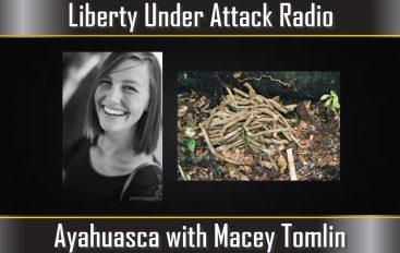 Ayahuasca with Macey Tomlin (LUA Podcast #14, 1/12/17)