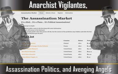 Anarchist Vigilantes, Assassination Politics, & Avenging Angels (Part 2/2) (LUA Podcast #58)