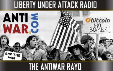 The Antiwar Rayo (LUA Podcast #63)